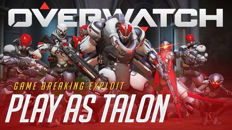 PLAY AS TALON HEAVY ASSAULT ASSASSIN | GAME BREAKING EXPLOIT | Overwatch