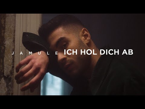JAMULE - ICH HOL DICH AB (prod. by Miksu / Macloud)