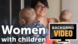 Background video with beautiful young women with his children
