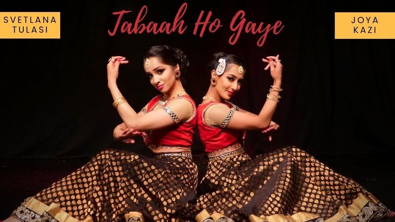 Tabah Ho Gaye Kalank Svetlana Tulasi Joya Kazi Kathak dance cover