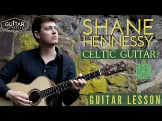 Celtic Fingerstyle Guitar with Shane Hennessy