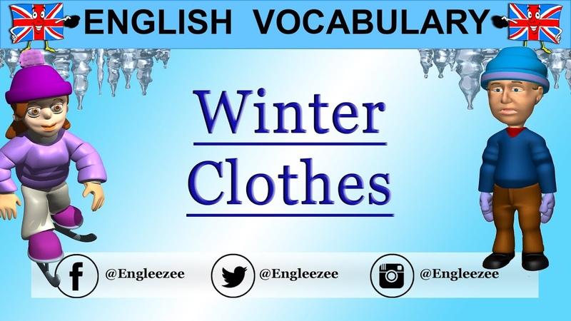 Learn English WINTER CLOTHES VOCABULARY Les vêtements d'hiver en anglais