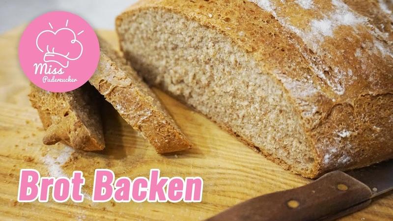 Brot Backen Einfach und Schnell Mit Trockenhefe und Dinkelmehl