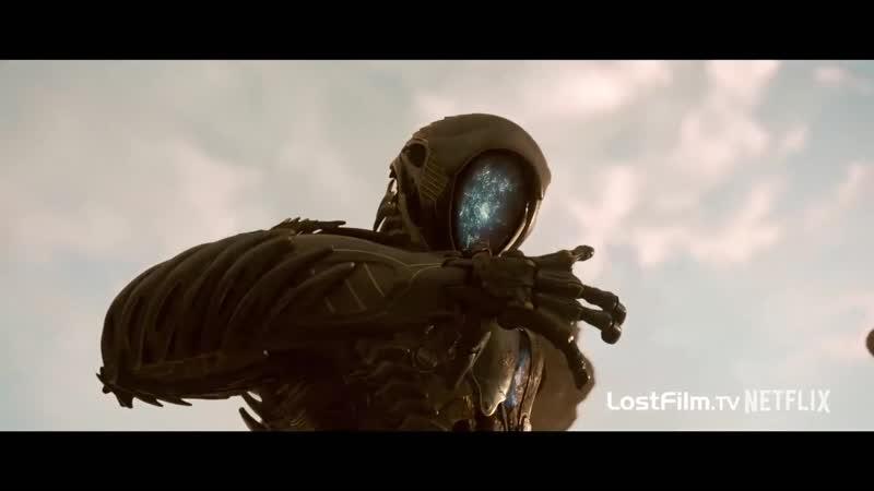 Озвученный трейлер второго сезона «Затерянных в космосе»
