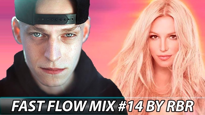 FAST FLOW MIX 14 BY RBR GINEX GALAT BRITNEY SPEARS LOONYBANG