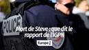 STEVE QUE DIT LE RAPPORT DE L'IGPN