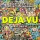 Gabry Ponte, Proyecto Fenomeno feat. Deivys - Déjà Vu