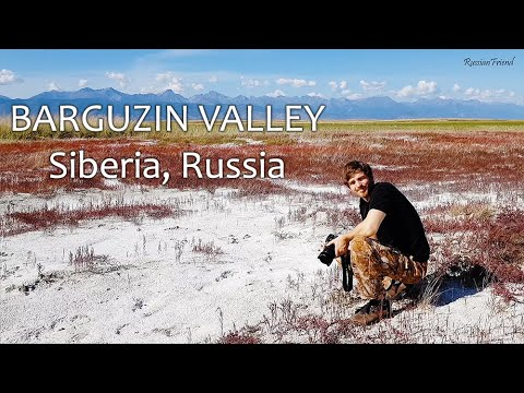 Лето на Байкале часть 3 Баргузинская Долина