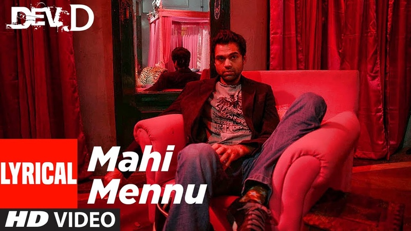 Mahi Mennu Lyrical Video Dev D Ft Abhay Deol Mahi Gill Amit Trivedi