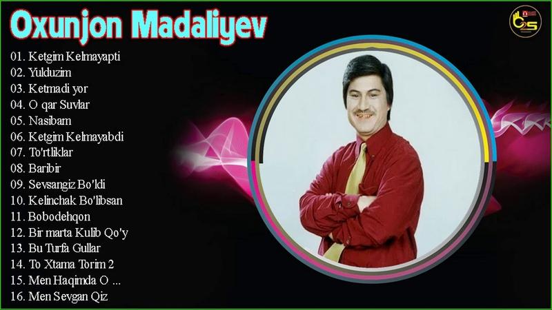 Oxunjon Madaliyev Barcha qoshiqlari toplami 2019 - Охунжон Мадалиев величайшие хиты