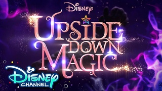 It's Coming! | Upside Down Magic | Disney Channel