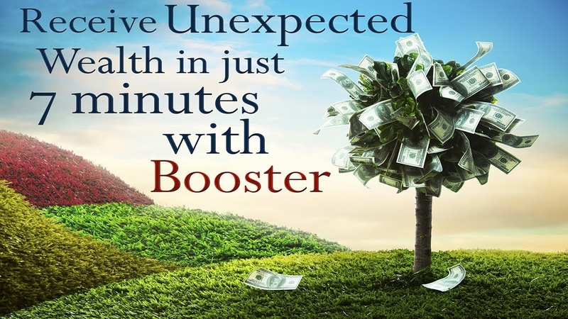 🎧 Receive Unexpected Wealth In Just 7 Minutes with Booster **REQUESTED.. Attract Money Abundance