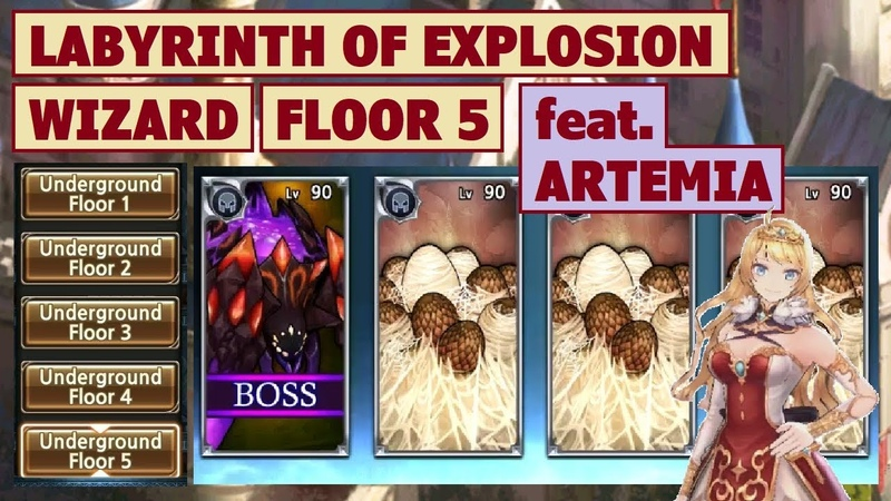 King's Raid - Labyrinth of Explosion (Wizard) Floor 5 feat. Artemia Brief Guide