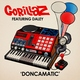 Gorillaz feat. Daley - Doncamatic (feat. Daley)
