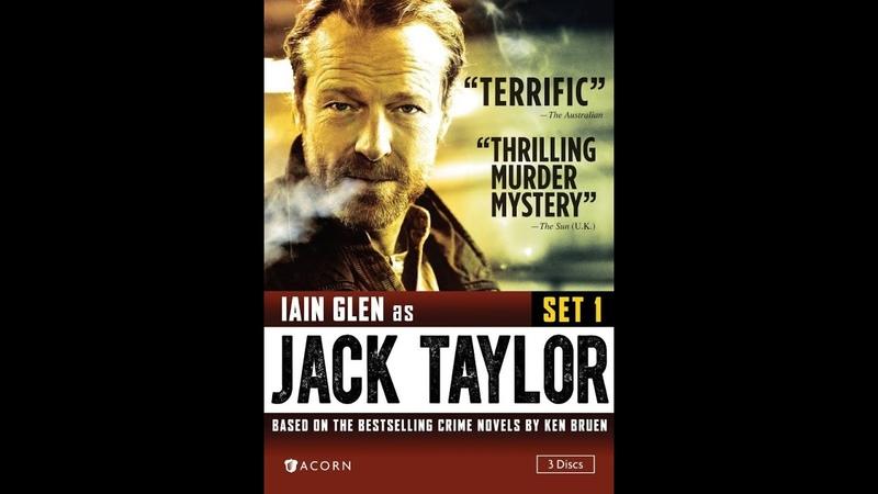 Джек Тейлор 1 сезон 1 серия Стражи порядка детектив криминал драма Ирландия Германия