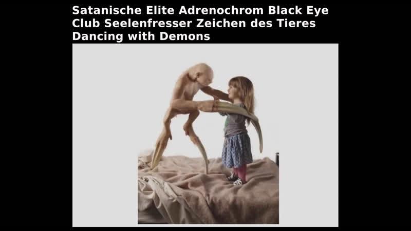 Satanische Elite Adrenochrom Black Eye Club Seelenfresser Zeichen des Tieres Dancing with Demons
