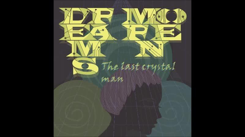 Dreams Moren The last crystal man Metocapsule 30 sec
