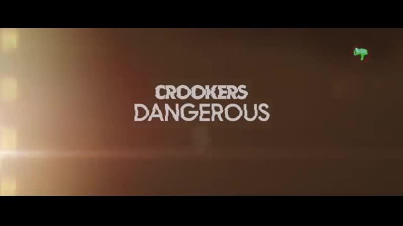 Crookers Dangerous Gogo Blackwater feat Midnight