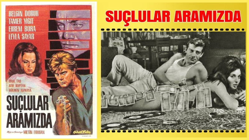 Suçlular Aramızda 1964 | Belgin Doruk Tamer Yiğit