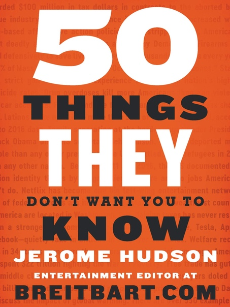 50 Things They Don  x27 t Want You to Know - Jerome Hudson UserUpload