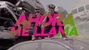 Adexe y Nau Ahora Me Llama Video Lyric Oficial