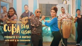 Elito Revé y su Charangón - Cuba Baila Casino I Tributo a la Rueda (Video Oficial)