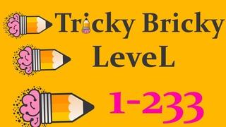 Tricky Bricky level 1-233 Walkthrough