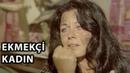 Ekmekçi Kadın (1972) - T (Fatma Girik