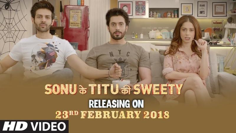 1 Day To Go In Cinemas ►Sonu Ke Titu Ki Sweety Releasing On 23rd February 2018