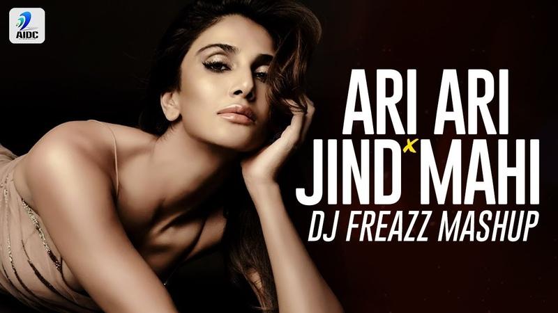 Ari Ari x Jind Mahi Mashup | DJ Freazz | Punjabi Bhangra Mashup
