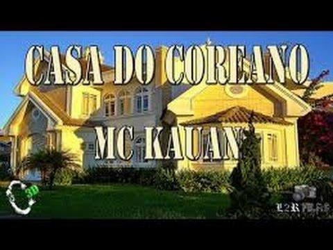 MC Kauan Casa do Coreano