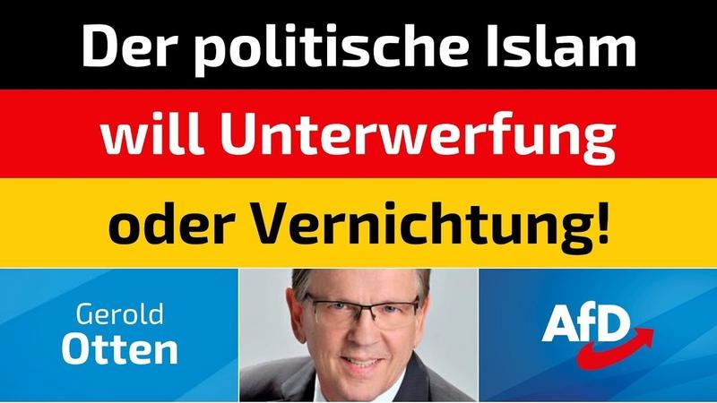 Gerold Otten (AfD) - Der politische Islam will Unterwerfung oder Vernichtung!