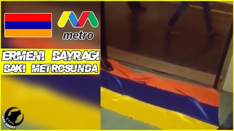 Erməni Bayrağı Bakı Metrosunda