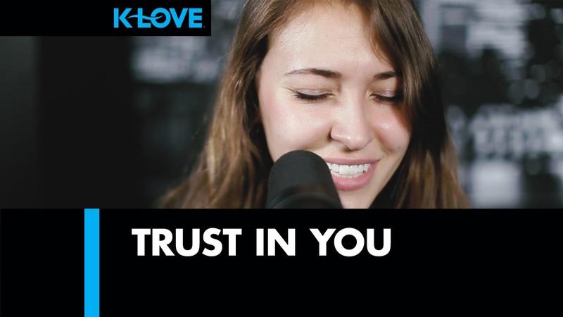 K LOVE Lauren Daigle Trust In You LIVE