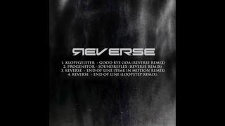 Klopfgeister - Good Bye Goa (Reverse Remix)