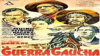 La guerra gaucha (1942)