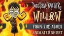 Don't Starve Together: From the Ashes [Willow Animated Short]
