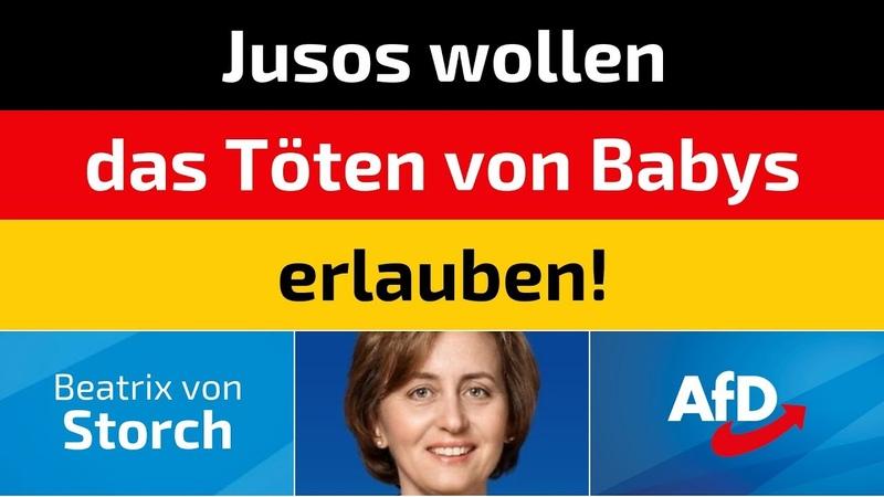 Beatrix von Storch AfD Jusos wollen das Töten von Babys erlauben