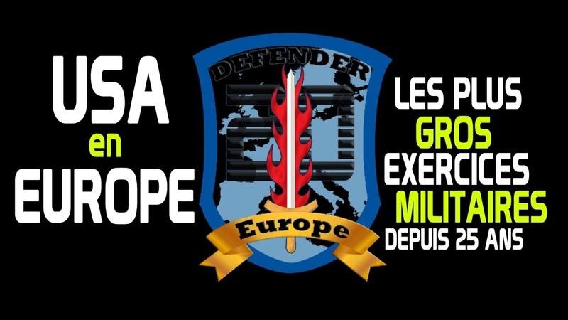 US ARMY en Europe les pus gros exercices militaires depuis 25 ans Defender Europe 2020
