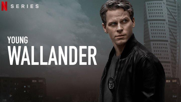 Молодой Валландер 6 серия из 6 2020 Триллер драма криминал детектив