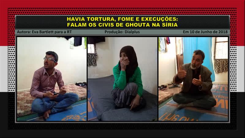 Havia Tortura Fome e Execuções Falam os Civis de Ghouta na Síria