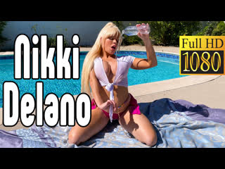 Nikki Delano большие сиськи big tits [Трах, all sex, porn, big tits, Milf, инцест, порно blowjob brazzers секс анальное] секс
