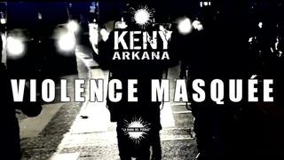 KENY ARKANA - Violence Masquée (2021)