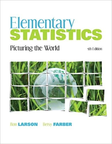 Ron Larson  Betsy Farber - Elementary Statistics  Picturing the World (5th Edition) -Addison Wesley   Pearson (2011)