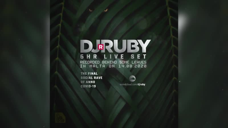 DJ Ruby 6hr Set Recorded Live Behind Some Leaves in Malta 14 August 2020