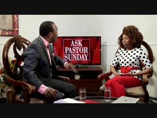 Ask Pastor Sunday Adelaja. Episode 12