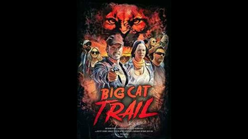 Тропа большой кошки ужасы триллер комедия 2021