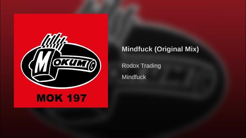 6 200 00 B rodox trading ★ mindfuck ★ original mix