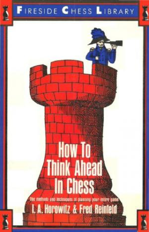 Horowitz and Reinfeld_How to think ahead in Chess PDF Lag3hFHrhCA
