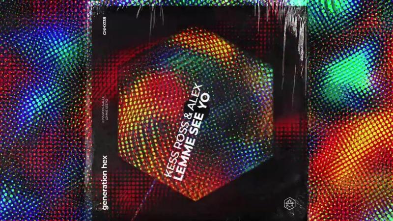 Kess Ross ALEX Lemme See Yo Official Audio FashionMusic
